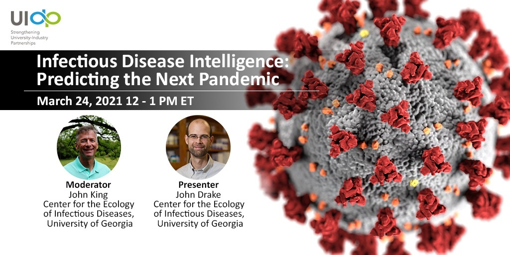 Webinar: Infectious Disease Intelligence: Predicting the Next Pandemic. John Drake, Presenter